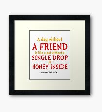 Friendship Quote - Winnie the Pooh Framed Print