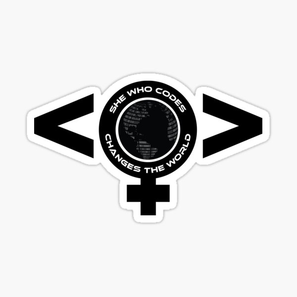 She Who Codes Changes The World - Women Programmers Sticker