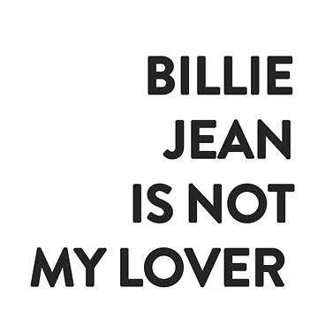 Billie Jean is not my lover - Michael Jackson by Leonyc