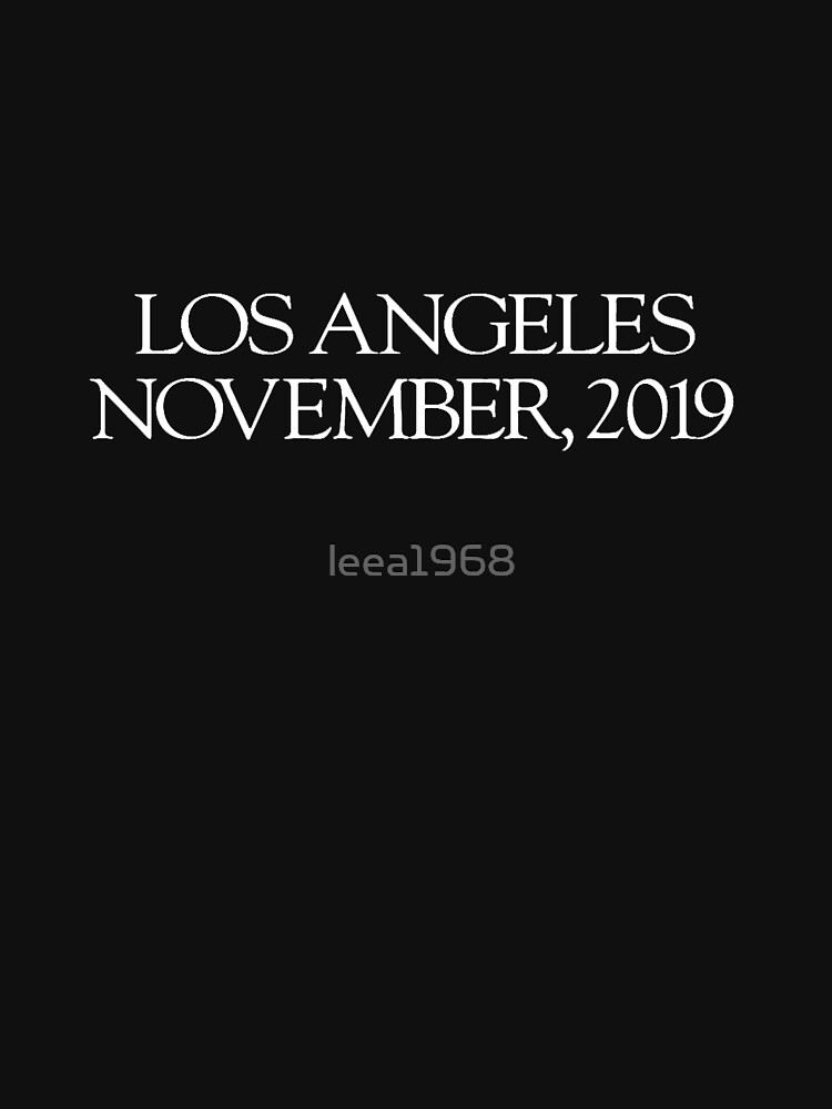 Los Angeles 2019 | Unisex T-Shirt