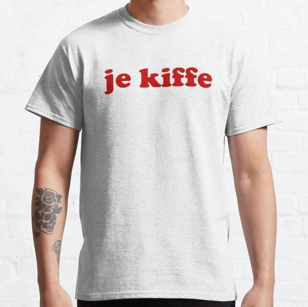 Je Kiffe - mots d'argot français (je creuse ça) T-shirt classique