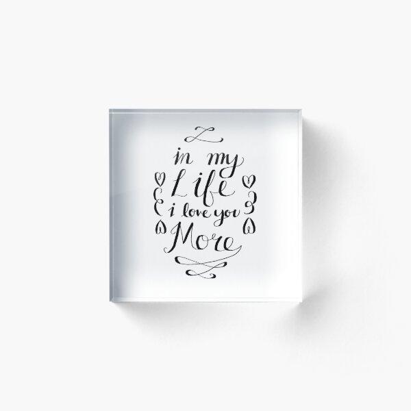 Beatles - In My Life Acrylic Block