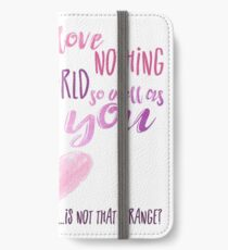 Is not that strange? iPhone Wallet/Case/Skin