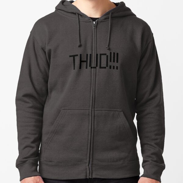 THUD!!! Zipped Hoodie