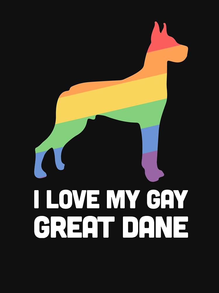 Great Dane - Funny Gay Dog LGBT Pride by ethandirks