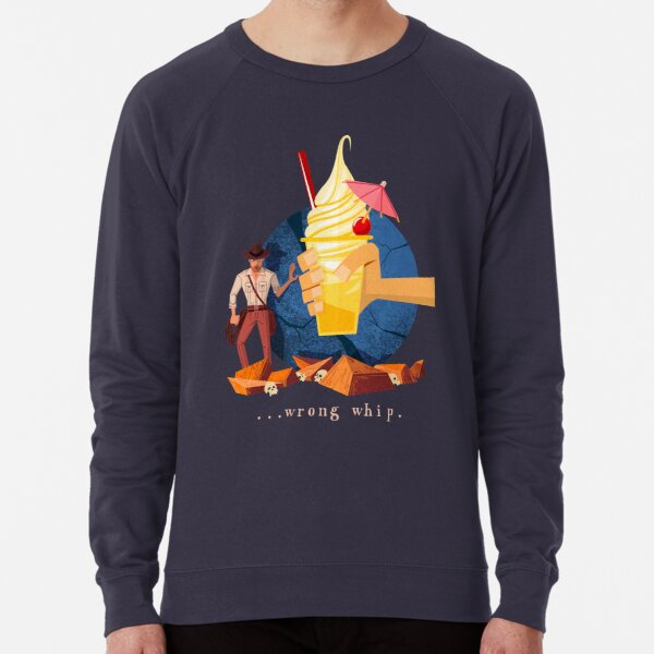 You Brought the Wrong Whip...A Tasty Wrong Whip Lightweight Sweatshirt