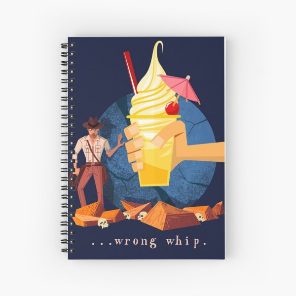You Brought the Wrong Whip...A Tasty Wrong Whip Spiral Notebook