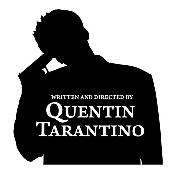 Written and directed by Quentin Tarantino by QTFC