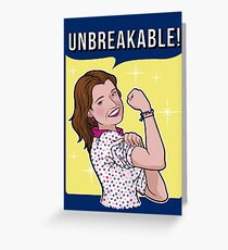 Unbreakable! Greeting Card