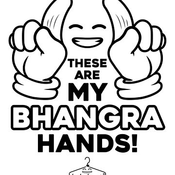 My Bhangra Hands by funkyhanger