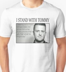 I stand with Tommy - With Quote Unisex T-Shirt
