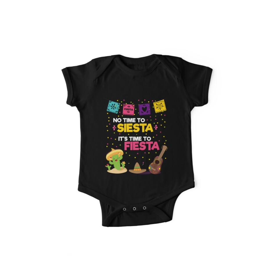 54a3cdf23215 No Time To Siesta It's Time To Fiesta - Cinco De Mayo Shirt