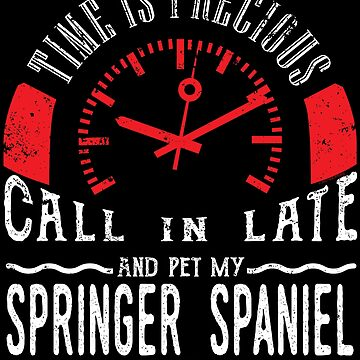 Pet Springer Spaniel Dog Owner Gift Call In Late by shoppzee