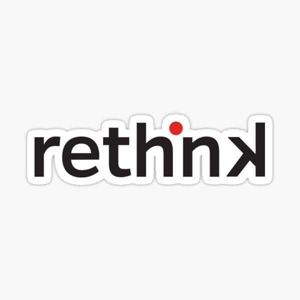Rethink Sticker