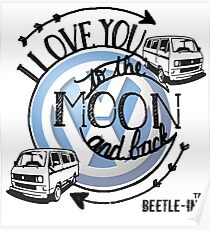 Love my camper to the moon and back Poster