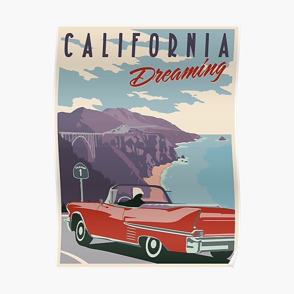 CALIFORNIA DREAMING Poster
