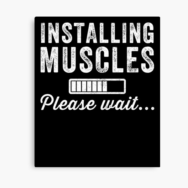 Installing muscles Please wait - Funny bodybuilder Canvas Print