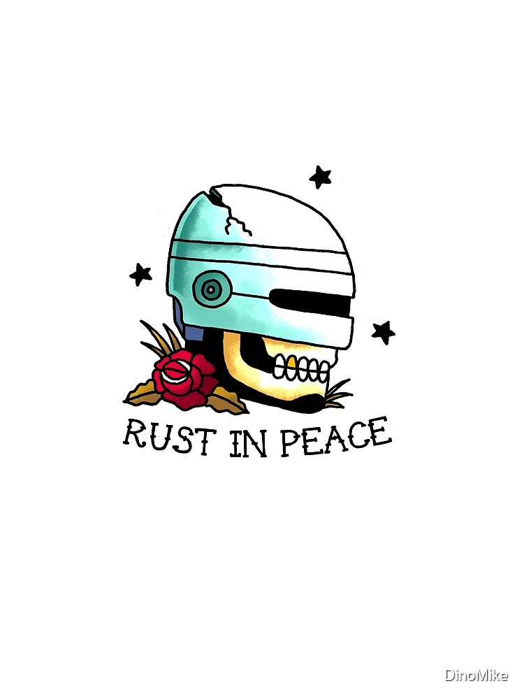 Rust In Peace by DinoMike