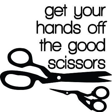 Hands off the good scissors by beckarahn