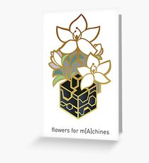 NieR: Automata - Flowers for m[A]chines Greeting Card