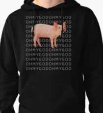 Shane Pig Oh my God T-shirt - Dawson style Pullover Hoodie