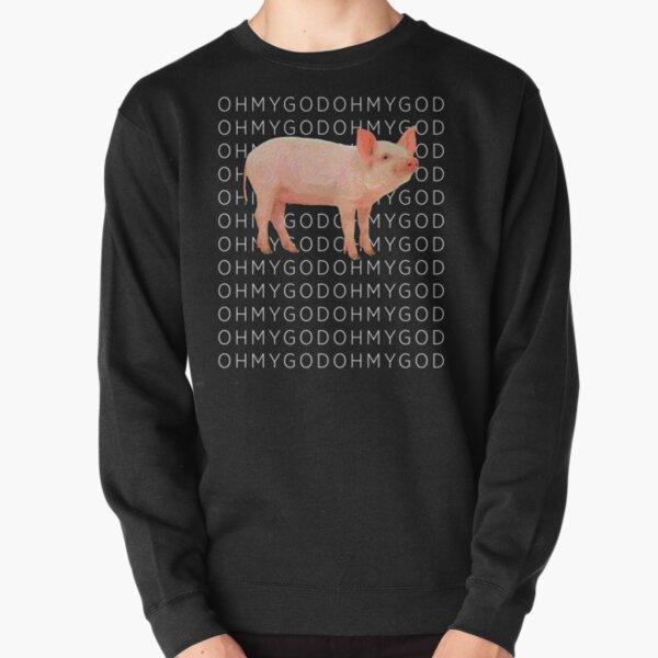 Shane Pig Oh my God T-shirt - Dawson style Pullover Sweatshirt