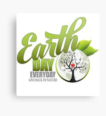 Give Back to Nature - Earth Day Everyday Metal Print