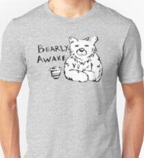 Bearly Awake Unisex T-Shirt