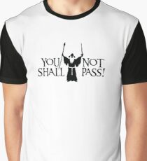 Gandalf - You Shall Not Pass! Graphic T-Shirt