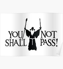 Gandalf - You Shall Not Pass! Poster