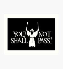 Gandalf - You Shall Not Pass! Variant Art Print