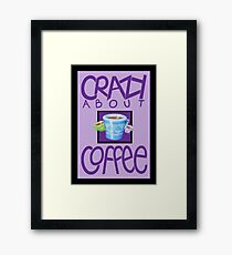 Crazy about Coffee purple Framed Print