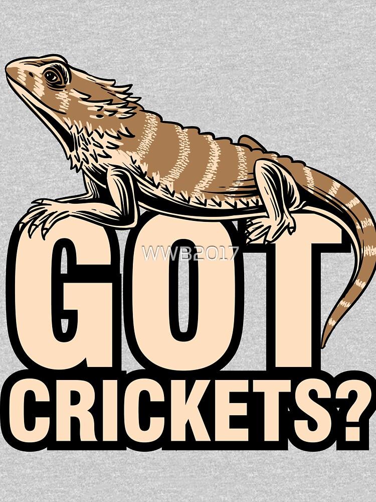 Bearded Dragon Got Cricket keeper shirt funny gift by WWB2017