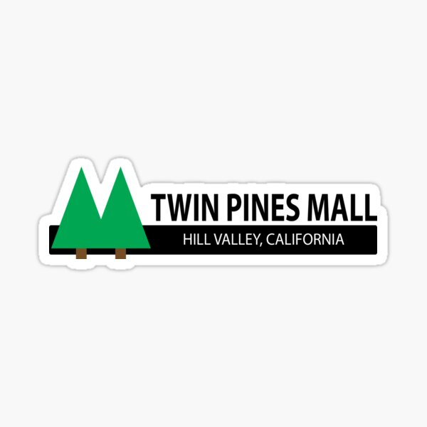 Back to the Future - Twin Pines Mall Sticker