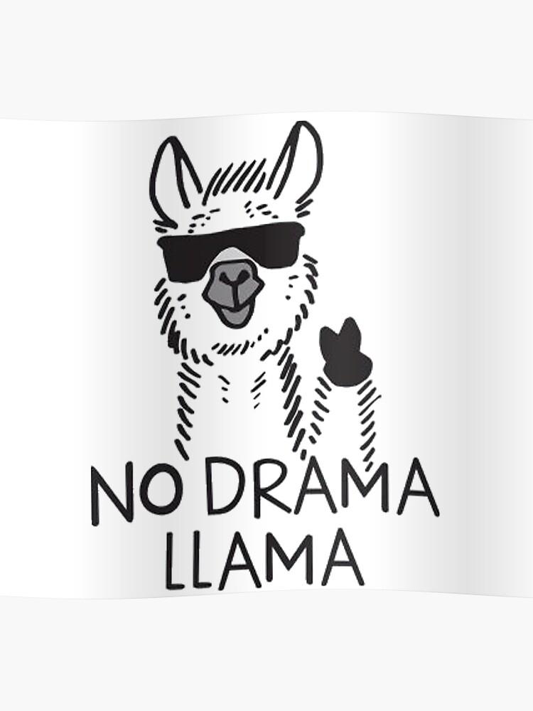 7af1fe95b6fd Funny No Drama LLama | Poster