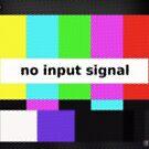 NO INPUT SIGNAL by GaffaMondo