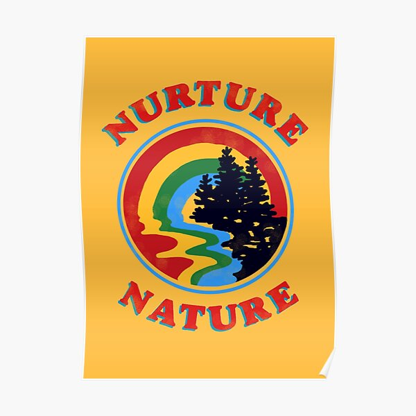 nurture nature vintage environmentalist design Poster
