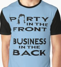 Mullet, party in the front, business in the back Graphic T-Shirt