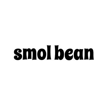 Smol Bean by captain-swaaan