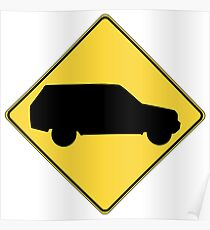 SUV sign Poster