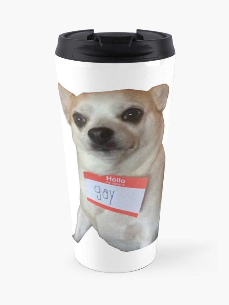 Hello My Name Is Gay Travel Mug By Lukesorber56 Redbubble