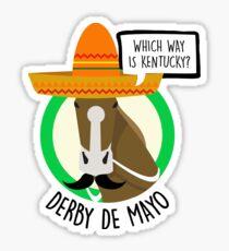 Derby De Mayo Kentucky Derby Mexican Sombrero Mustache Sticker