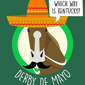 Derby De Mayo Kentucky Derby Mexican Sombrero Mustache by WilsonReserve