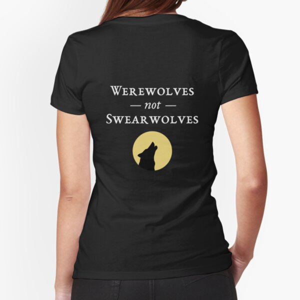 Werewolves, not Swearwolves (Dark) Fitted T-Shirt