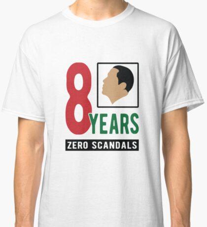 Obama 8 Years Zero Scandals Classic T-Shirt