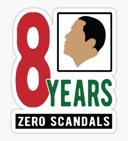Obama 8 Years Zero Scandals Sticker
