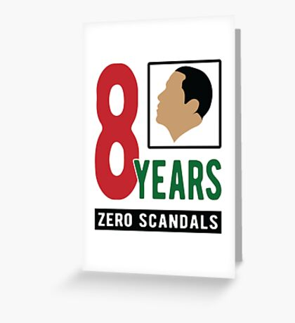 Obama 8 Years Zero Scandals Greeting Card
