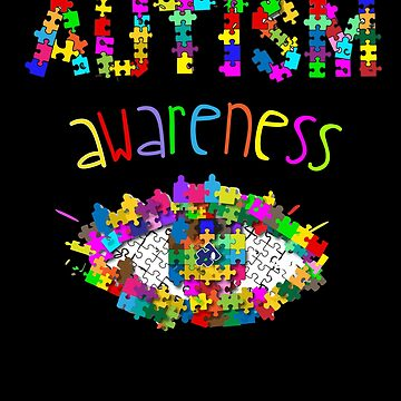 AUTISM AWARENESS - EYE ON AUTISM by GOATsOfficial