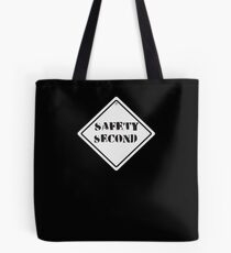 Safety Second Tote Bag