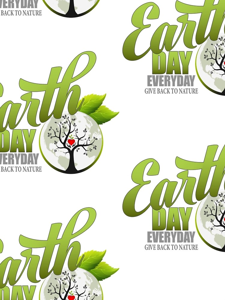 Give Back to Nature - Earth Day Everyday by DiFruscia